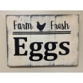 "Farm Fresh Eggs Sign 11.5"" x 16.5"""
